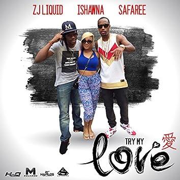 Try My Love - Single
