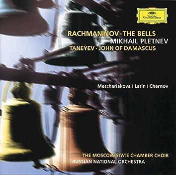 Rachmaninov: The Bells / Taneyev: John of Damascus