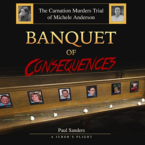 Banquet of Consequences: A Juror's Plight cover art