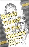 Bomb Threat at the Oscars: Camila Alves Stalks Matthew McConaughey