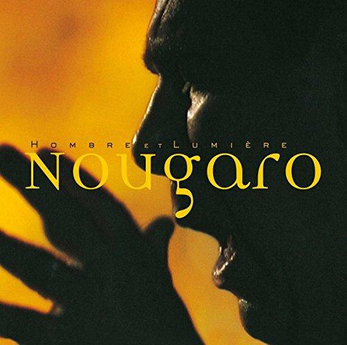 Claude Nougaro : Hombre et lumière