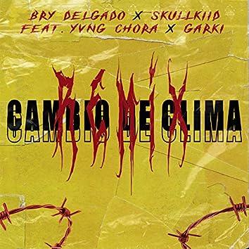 CAMBIO DE CLIMA (Remix)