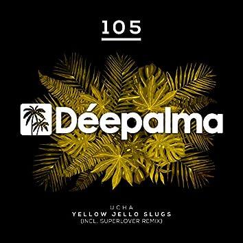 Yellow Jello Slugs (Incl. Superlover Remix)