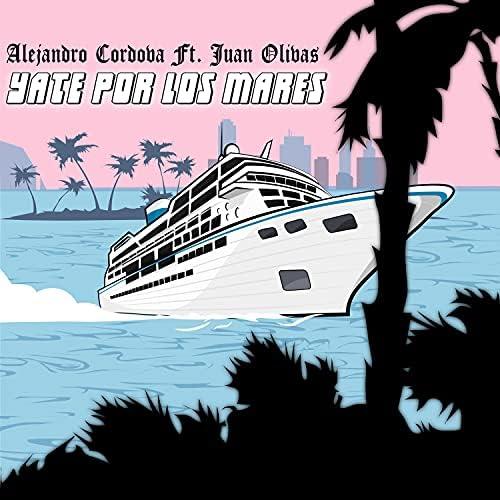 Alex Cordova feat. Juan Olivas
