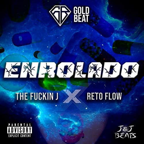 The Fuckin J feat. Reto Flow