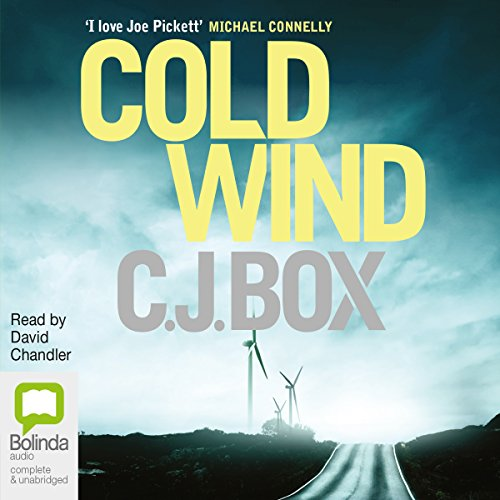 Cold Wind                   By:                                                                                                                                 CJ Box                               Narrated by:                                                                                                                                 David Chandler                      Length: 11 hrs and 12 mins     10 ratings     Overall 4.7