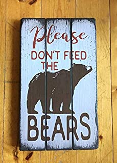 bawansign Please Dont Feed The Bears Handcrafted Rustic Wood Sign Scripture Signs Mountain Decor for Home and Cabin