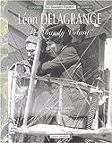 Léon Delagrange : Le 'Dandy volant'