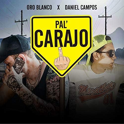 Oro Blanco Oficial & Daniel Campos