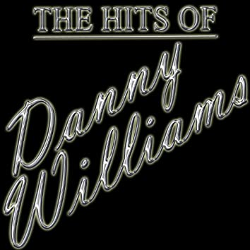 The Hits Of Danny Williams