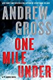 One Mile Under: A Ty Hauck Novel by Andrew...
