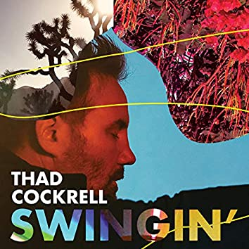 Swingin' (Single Version)
