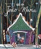 João e Maria: recortes incríveis
