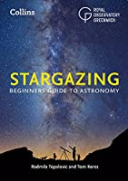 Stargazing: Beginners Guide to Astronomy (Royal Observatory Greenwich)