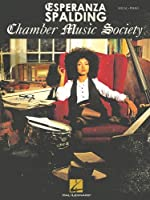 Esperanza Spalding: Chamber Music Society: Vocal / Piano (Pvg)