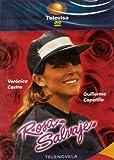 Rosa Salvaje (Telenovela - Televisa) [Abridged]