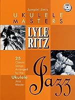 Jumpin' Jim's Ukulele Masters Lyle Ritz