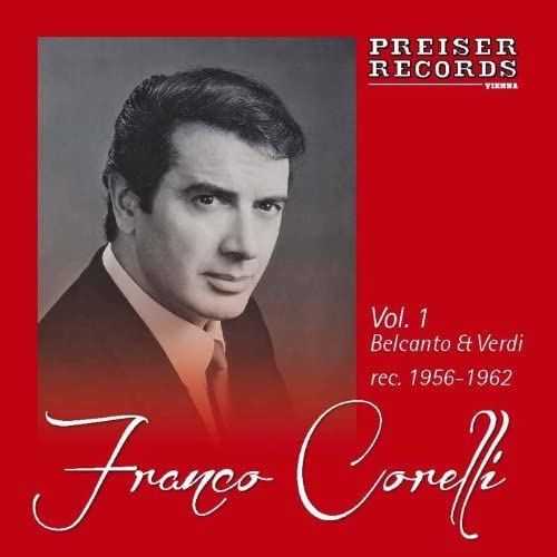 Franco Corelli, Orchestra RAI Torino, Philharmonia Orchestra, Franco Ferraris, Arturo Basile, Alfredo Simonetto, Umberto Cattini & Giangiacomo Guelfi