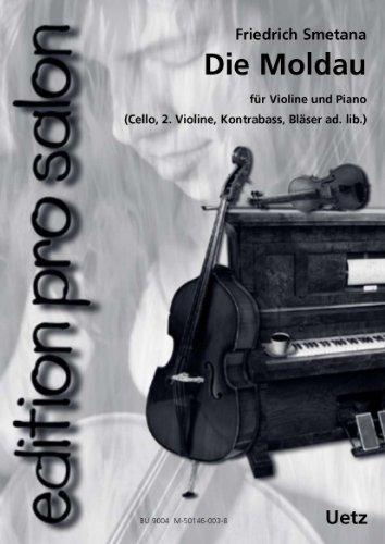 Die Moldau für Salonensemble (Klavierauszug und Stimmen)