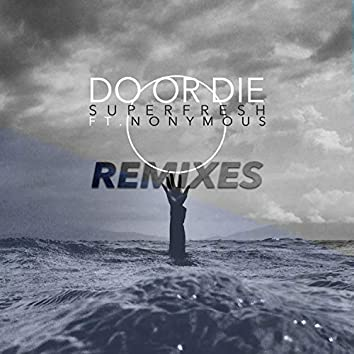 Do or Die (Remixes)