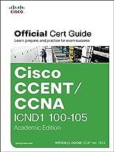 CCENT/CCNA ICND1 100-105 Official Cert Guide, Academic Edition: Cisco CCENT/CCNA ICND1 OCG Aca