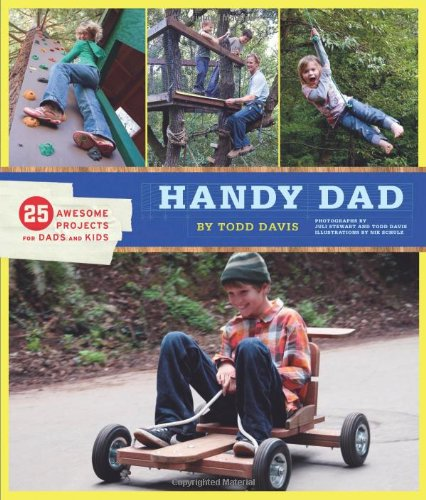 Price comparison product image Handy Dad: 25 Awesome Projects for Dads and Kids