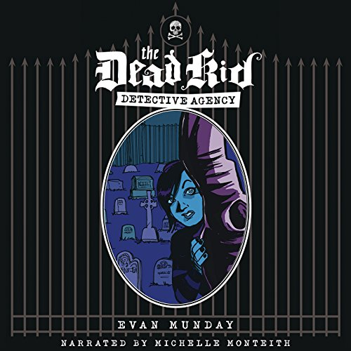 Dead Kid Detective Agency audiobook cover art