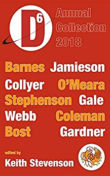 Dimension6: annual collection 2018 by [Jamieson Trent, Barnes T Mark, Stevenson Keith]