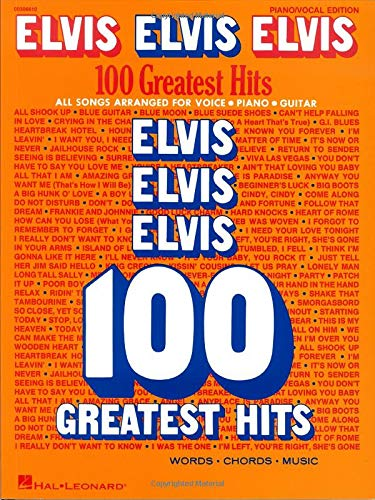 Elvis Elvis Elvis: 100 Greatest Hits -For Piano, Voice & Guitar-: Noten für Gesang, Klavier (Gitarre)