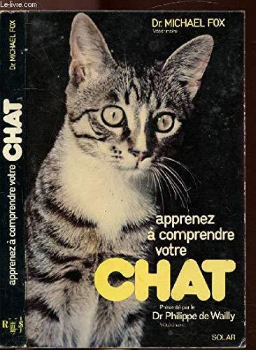 Apprenez à comprendre votre chat