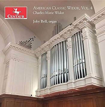 American Classic Widor, Vol. 4