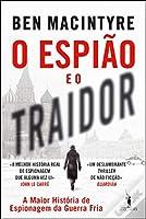 O Espião e o Traidor (Portuguese Edition)