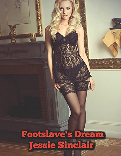 Footslave's Dream