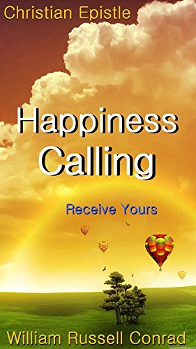 Happiness Calling: Receive Yours (English Edition)