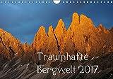 Traumhafte Bergwelt Kalender (Wandkalender 2017 DIN A4 quer): Im Zauber des Lichts (Monatskalender, 14 Seiten ) (CALVENDO Natur)
