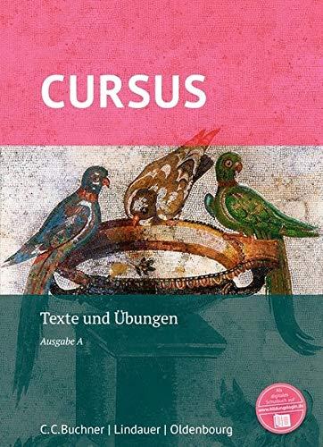 Cursus - Ausgabe A, Latein als 2. Fremdsprache: Texte und Übungen