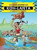 Koh Lanta - Tome 2 - Tropico fun paradise