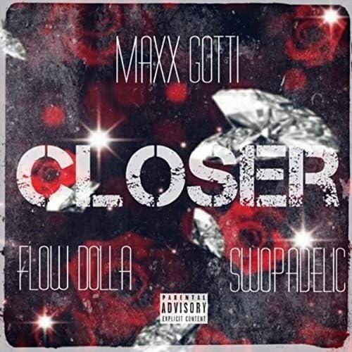 Maxx Gotti feat. Flow Dolla & Swopadelic