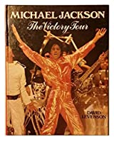 Michael Jackson : The Victory Tour 0517462761 Book Cover