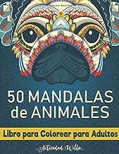 Mandalas de Animales para Colorear: Libro para Colorear Adultos Animales   Libros de Mandalas para Adultos   Libros Antiestres para Colorear   Relajate Coloreando   Arteterapia para Adultos.