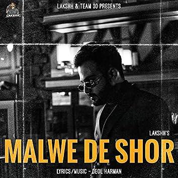 Malwe De Shor