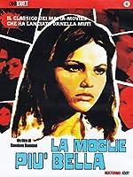 La Moglie Piu' Bella [Italian Edition]