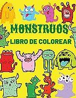 Monstruos Libro De Colorear: Libro para colorear de monstruos geniales, divertidos y extravagantes para niños (de 4 a 8 años o menos)