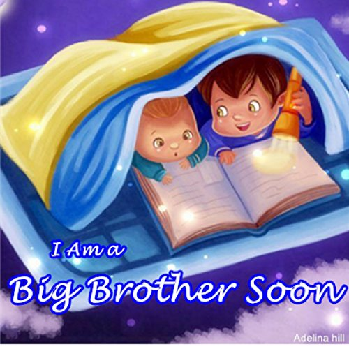 I Am a Big Brother Soon audiobook cover art