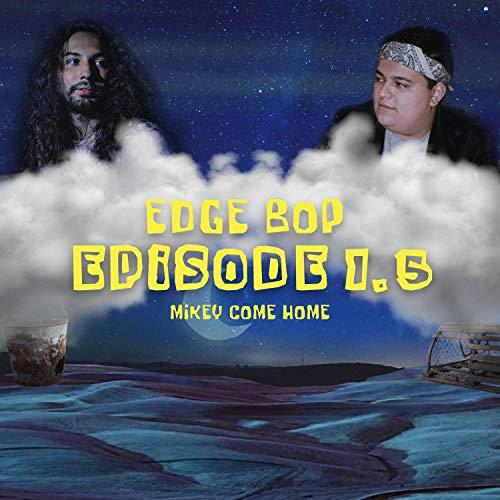 Episode 1.5: Mikey Come Home