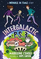 Intergalactic P.S. 3 (Wrinkle in Time)