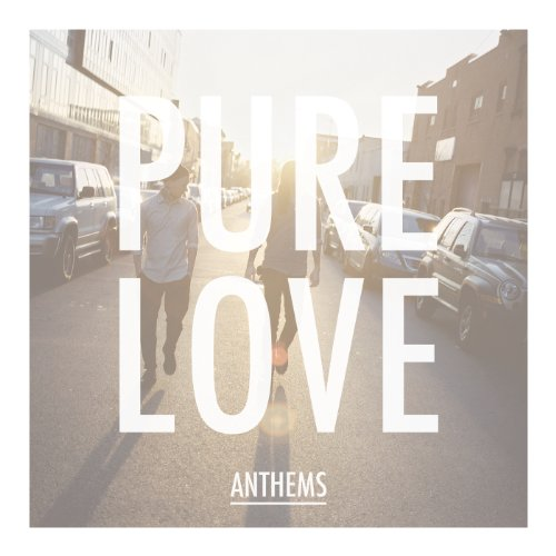 Anthems [Explicit]