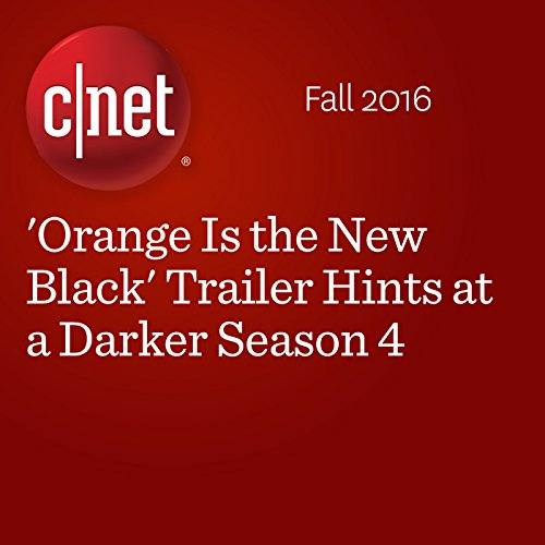 'Orange Is the New Black' Trailer Hints at a Darker Season 4  audiobook cover art