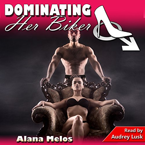 Dominating Her Biker audiobook cover art