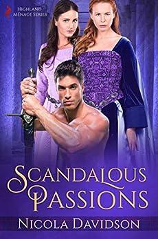 Scandalous Passions by [Nicola Davidson]
